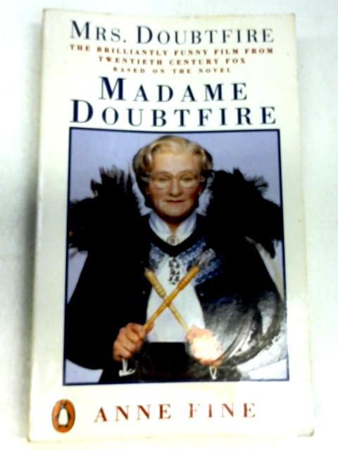 Madame Doubtfire by Fine, Anne