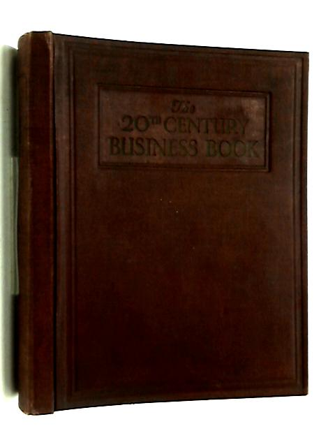 The 20th century business book volume 1 by Walter Grierson