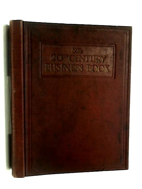 The 20th century business book volume 3 by Walter Grierson
