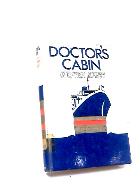 Doctor's Cabin by Stephen Kerry