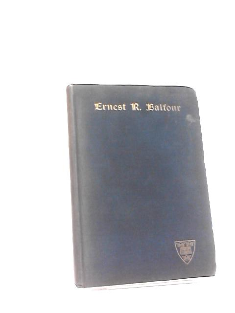 Ernest R. Balfour by Anon
