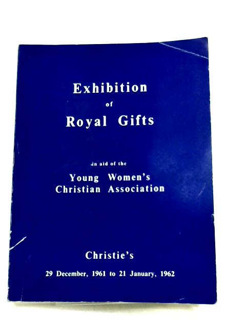 Exhibition of Royal Gifts In Aid of Young Women's Christian Association by Christie's