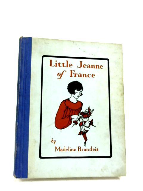 Little Jeanne of France by Brandeis, Madeline