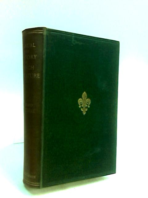 Manual Of The History Of French Literature By Brunetiere, F.