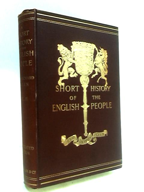 A Short History of the English People Volume II by Green, J. R.