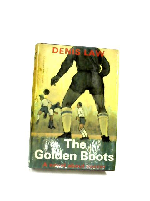 The Golden Boots by Law, Denis