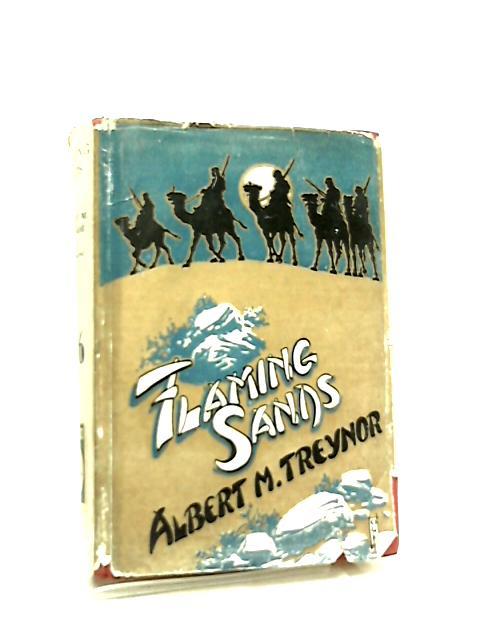 Flaming Sands by Albert M. Treynor
