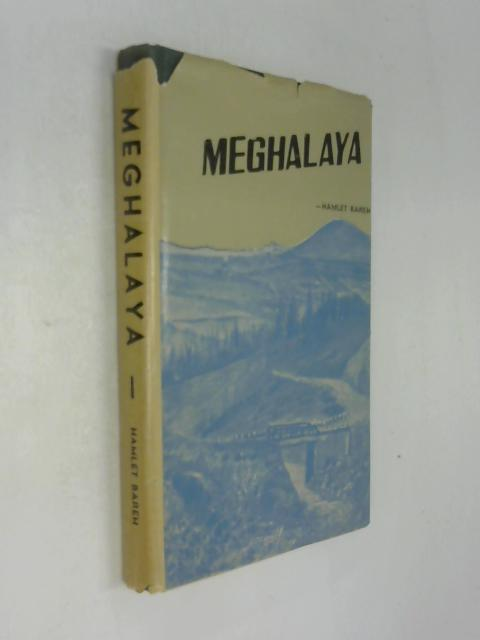 Meghalaya by Dr Hamlet Bareh