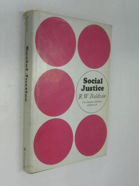 Social Justice By Raymond Whittier Baldwin