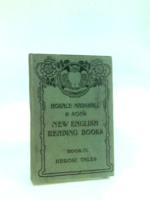 New English Reading Books book IV Heroic Tales by Thomson (Ed.)
