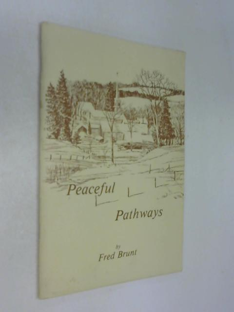 Peaceful Pathways by Fred Brunt