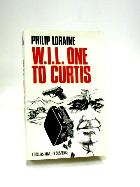 W.I.L. One To Curtis by Philip Loraine