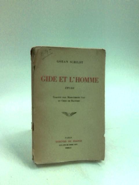 Gide et L'Homme by Schildt, G