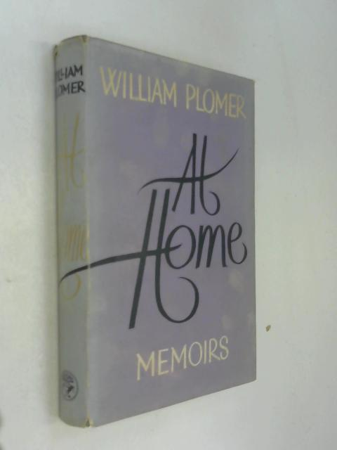 All Home Memoirs by William Plomer