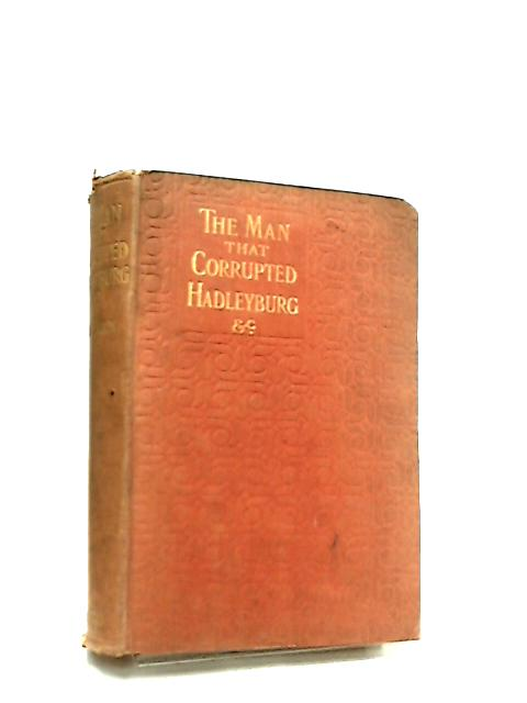 The Man that Corrupted Hadleyburg and other stories and sketches by Mark Twain