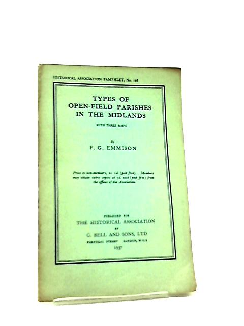 Types Of Open-Field Parishes In The Midlands With Three Maps by F. G. Emmison