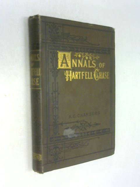 Annals of Hartfell Chase by Miss A. C. Chambers
