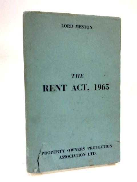 The Rent Act, 1965 by Lord Meston