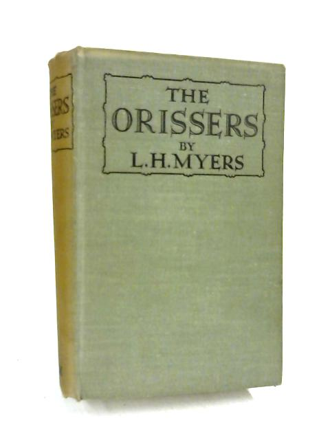 The Orissers by L. H Myers