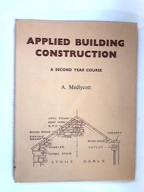 Applied Building Construction by Anthony Medlycott
