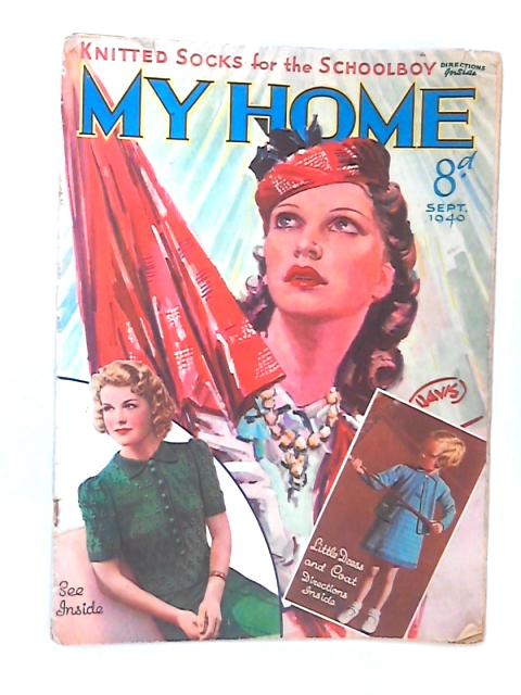 My Home, September 1940 by Various