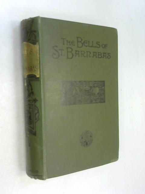The Bells of St. Barnabas by Aunt Agnes