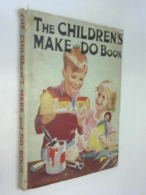 The children's make-and-do book by Anon