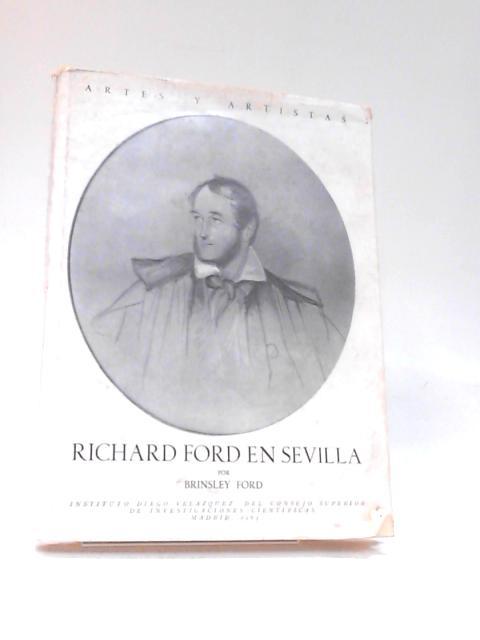 Richard Ford in Sevilla by Brinsley Ford