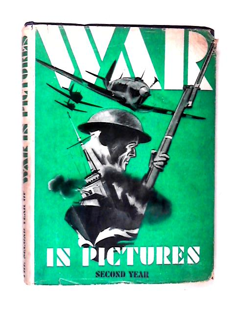 The War in Pictures - 2nd Year by Various