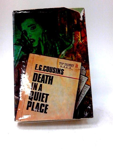 Death in a Quiet Place by Cousins, Edmund George
