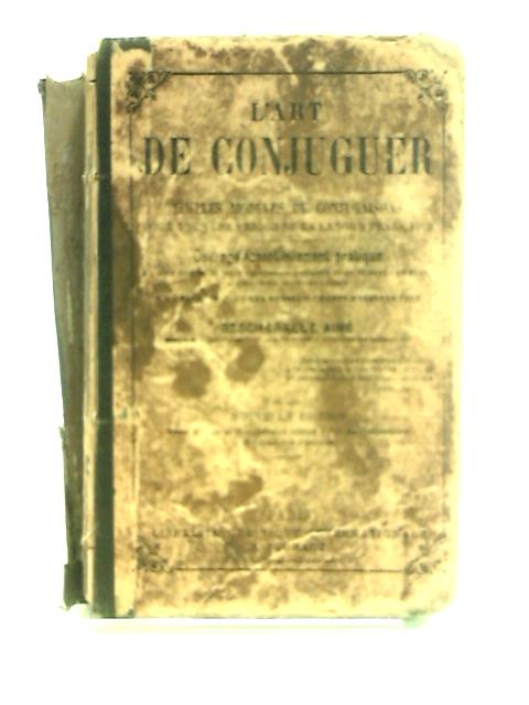 L'Art De Conjuguer by Bescherelle Aine