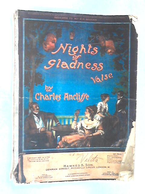 Nights of Gladness, Valse: Piano Solo by Charles Ancliffe