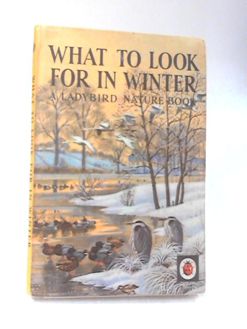 What To Look For In Winter (Ladybird books) By E.L. Grant-Watson