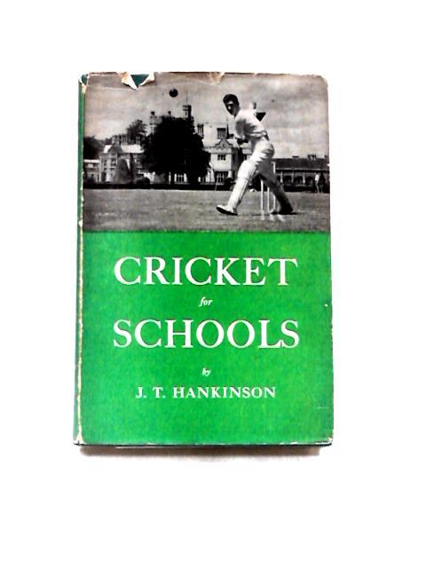 Cricket for Schools by Hankinson, J.T.