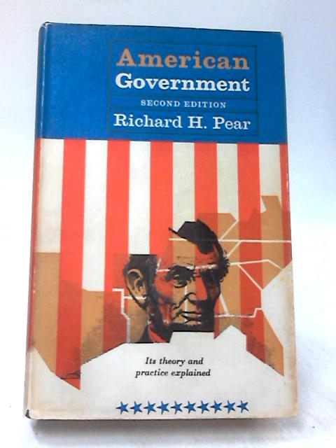 American Government by Pear, R