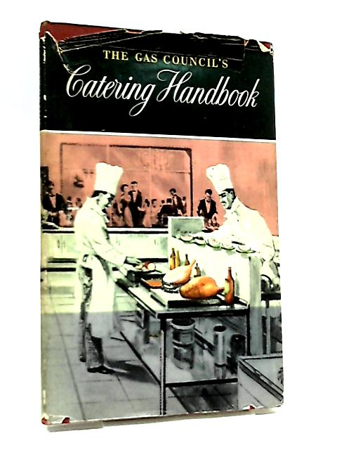 The Gas Council's Catering Handbook by The Gas Council
