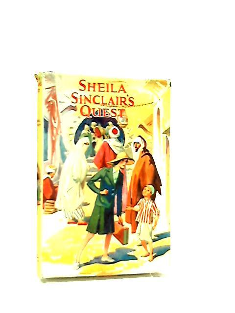 Sheila Sinclair's Quest by Muriel Stapley