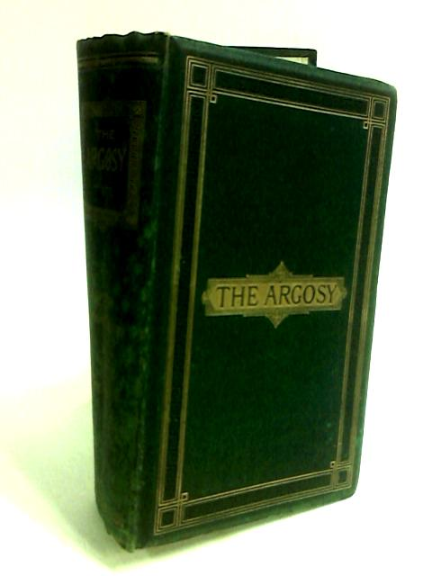Argosy Volume LXI January to June 1896 by Anon