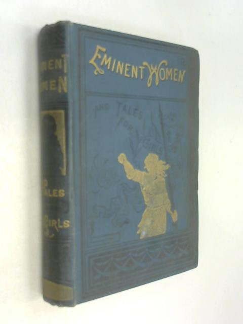 Lives of eminent women and tales for girls by Anon