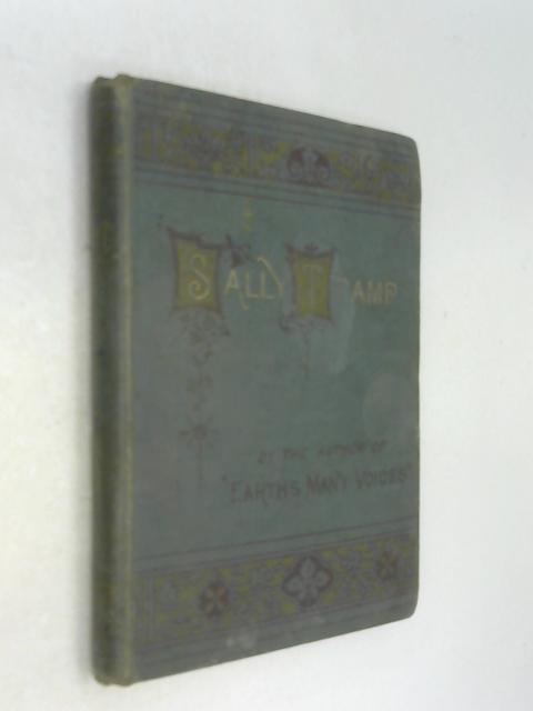 Sally Tramp The Story of a Mother's Prayer by Elizabeth Saxby