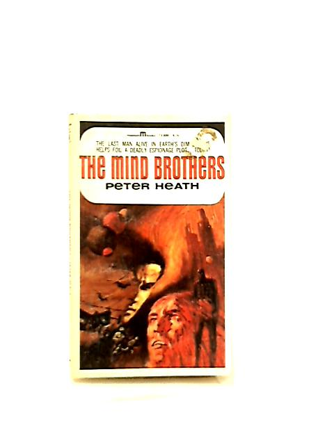 The Mind Brothers by Peter Heath