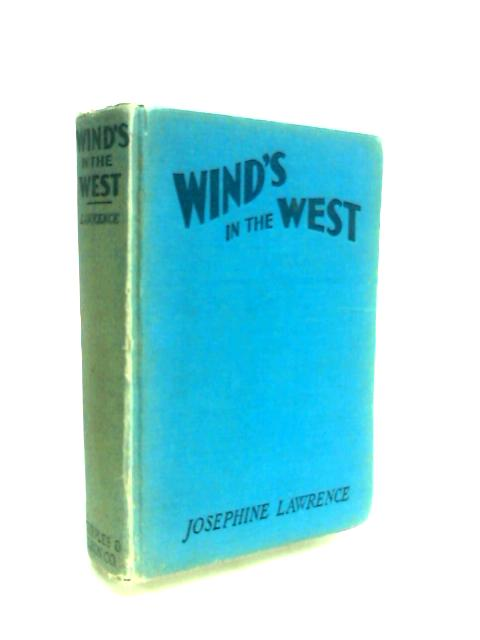 Wind'S In The West by Lawrence, Josephine