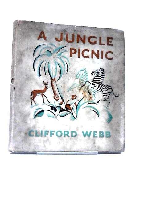A Jungle Picnic by Webb, Clifford