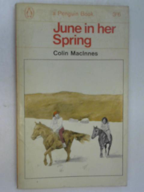 June in Her Spring by MacInnes, Colin