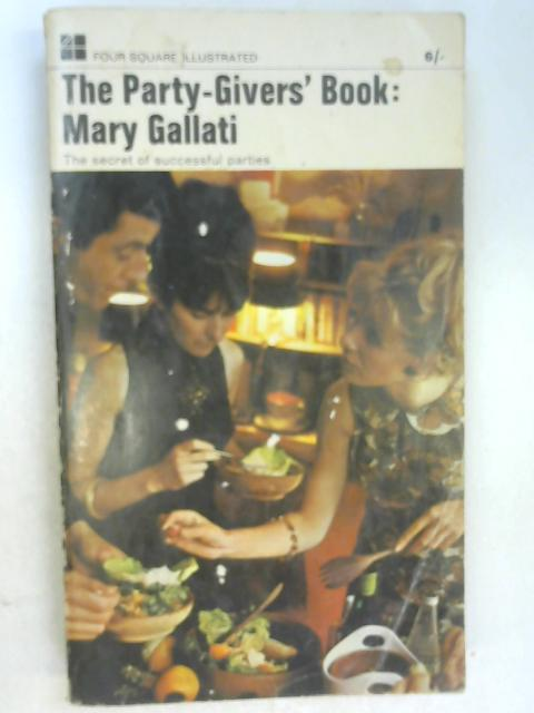 The Party Givers' Handbook by Gallati, Mary