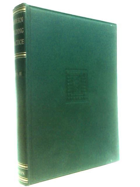 Modern Welding Practice Volume II By Oates, J. A.