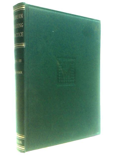 Modern Welding Practice Volume III by Oates, J. A.