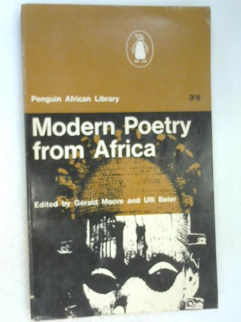 Modern Poetry from Africa by Moore & Beier (Eds)