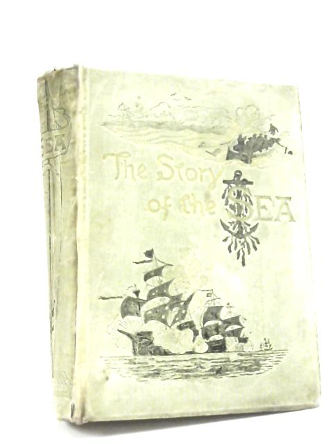 The Story of the Sea by Prof. J.K.Laughton