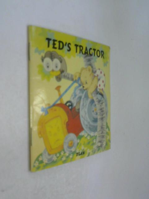 Ted's Tractor by Violet M Williams